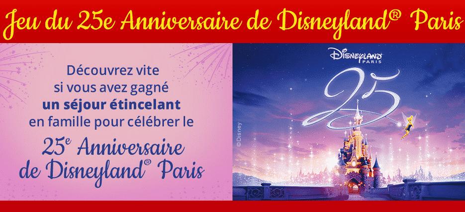 Gagner Disneyland Paris 25 anniversaire