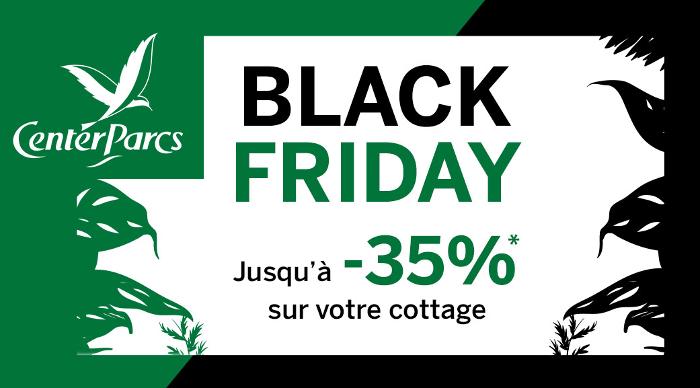 Offre Black Friday Center Parcs
